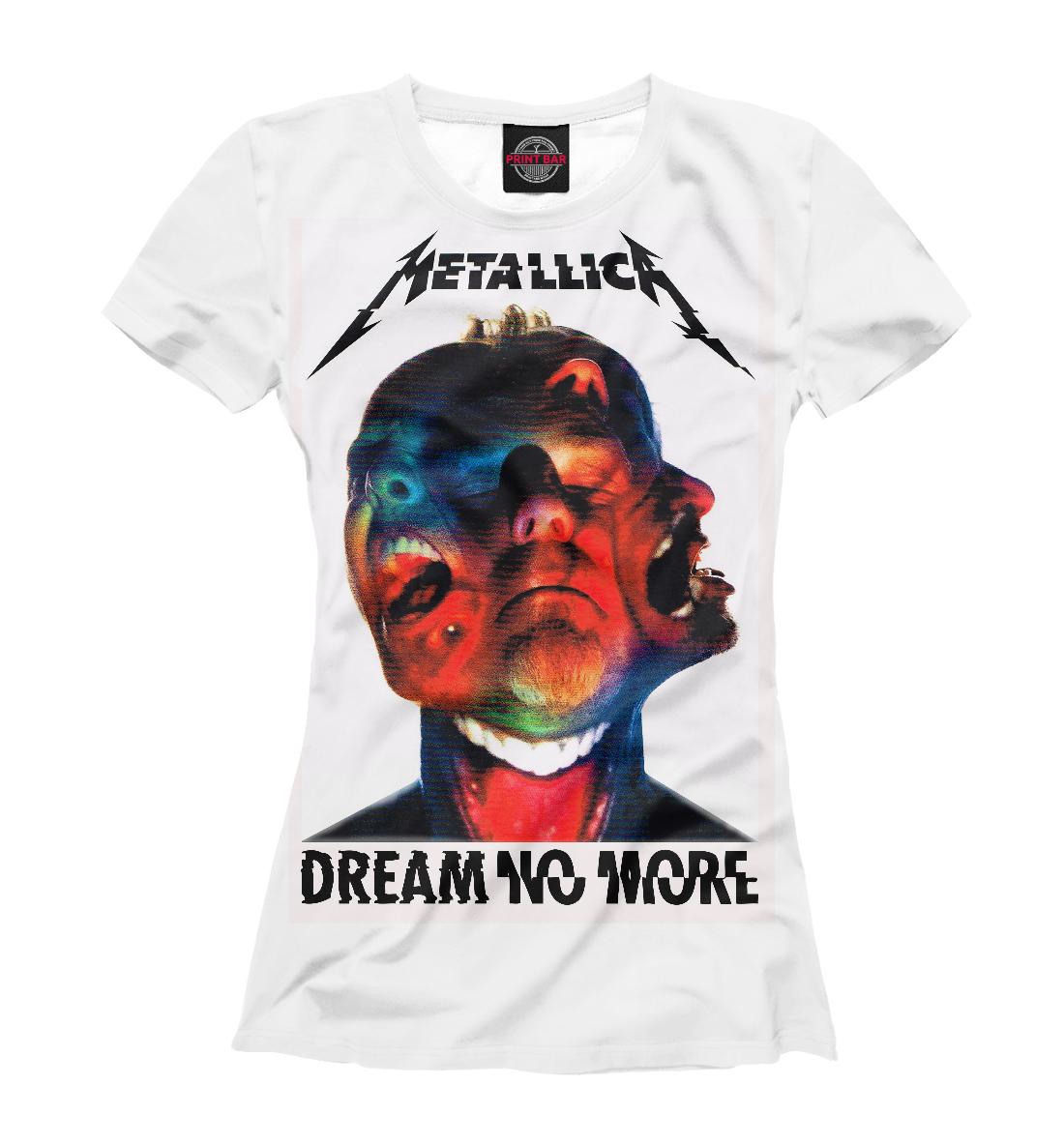 Купить Metallica Dream No More, Printbar, Футболки, MET-651214-fut-1