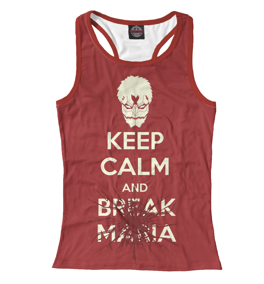 Купить Keep Calm And Break Maria, Printbar, Майки борцовки, AOT-433411-mayb-1