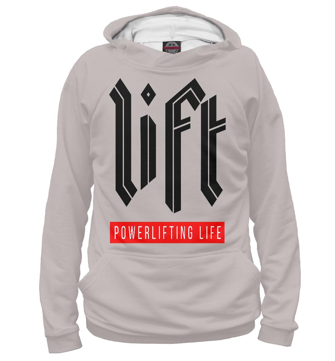 Купить LIFT - Powerlifting life, Printbar, Худи, PWL-310601-hud-1