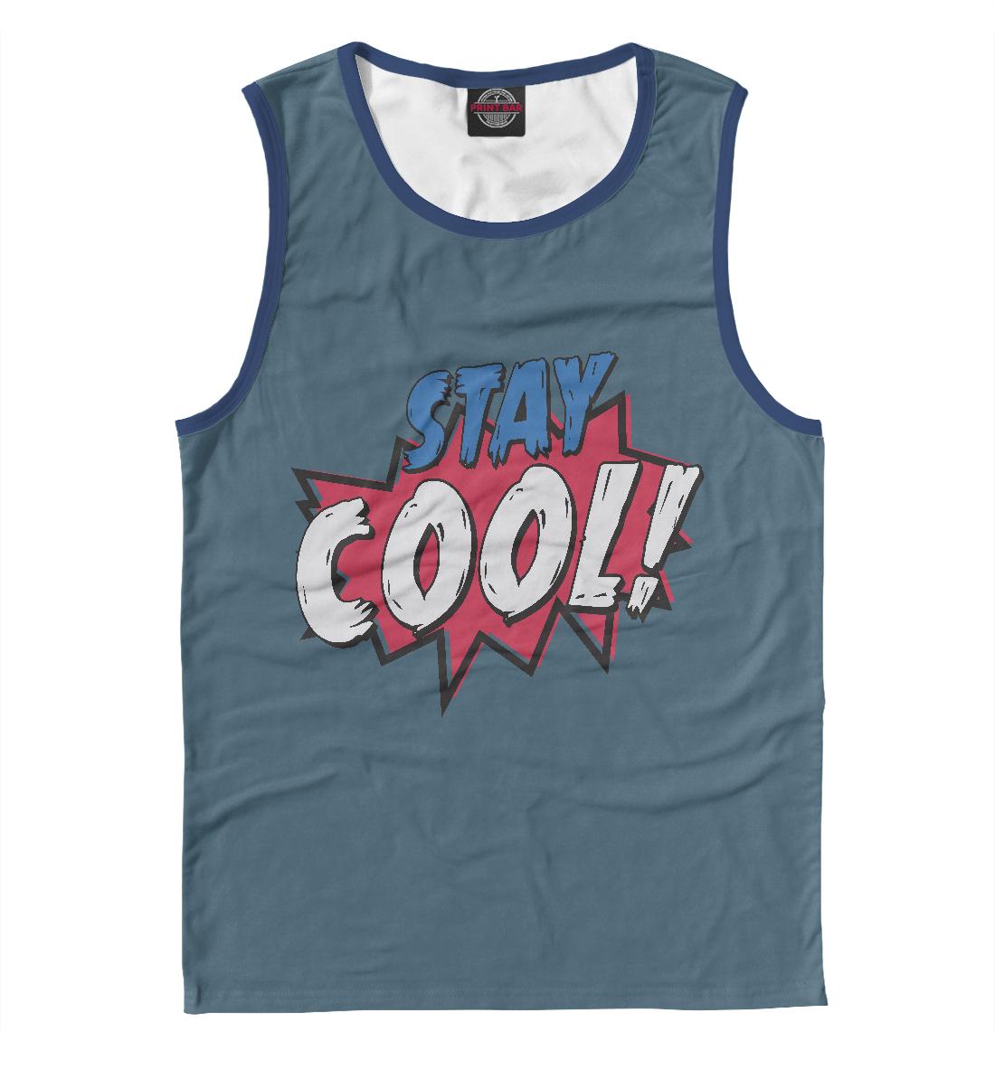 Купить Stay Cool!, Printbar, Майки, NDP-694845-may-2