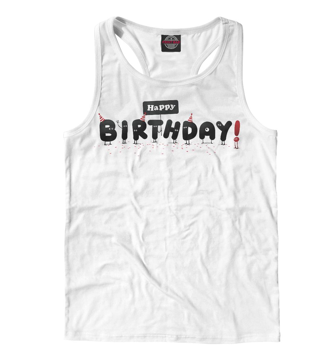 Купить С днем рождения, Printbar, Майки борцовки, NDP-515968-mayb-2