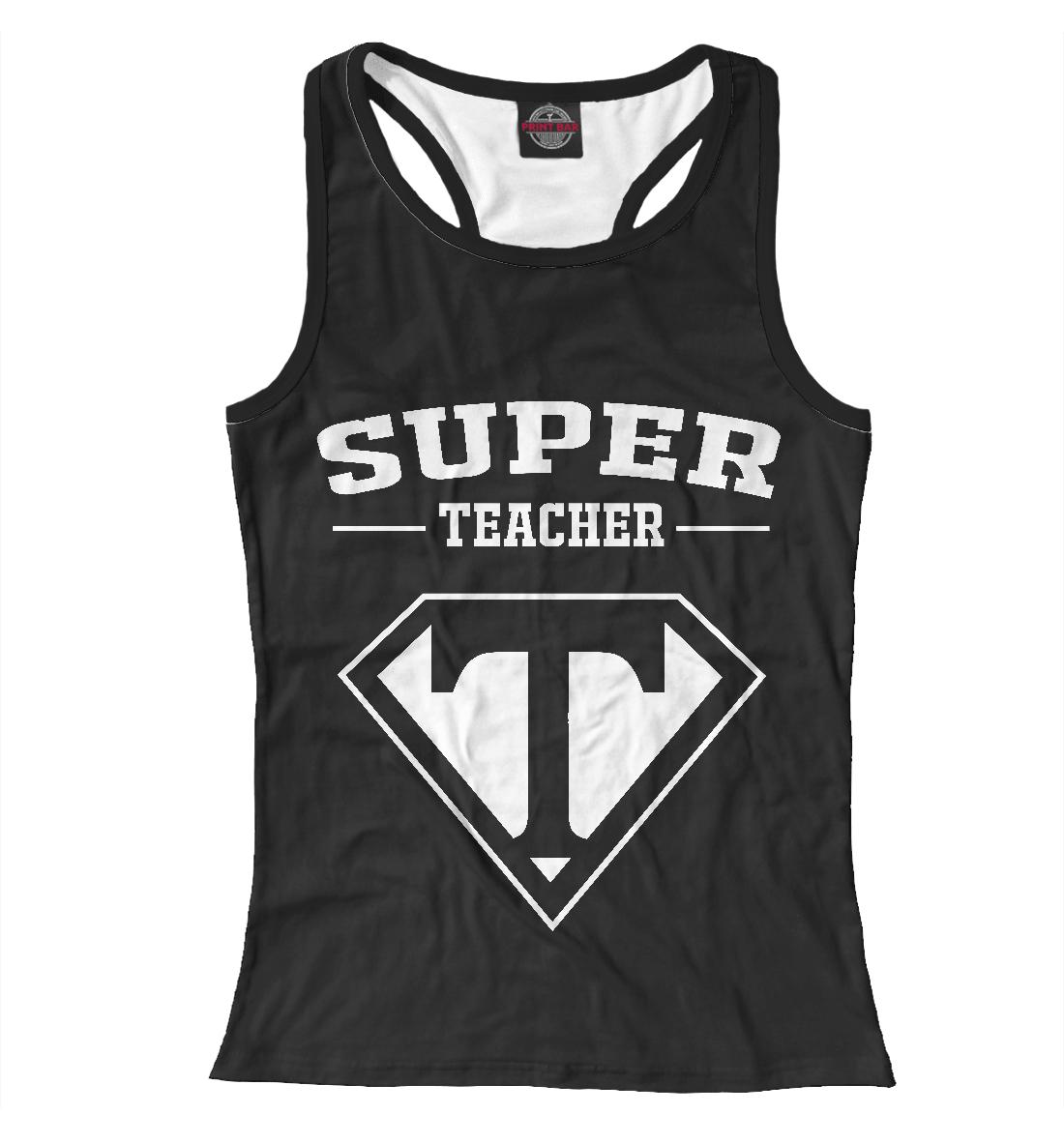Купить Супер учитель, Printbar, Майки борцовки, PRP-322182-mayb-1