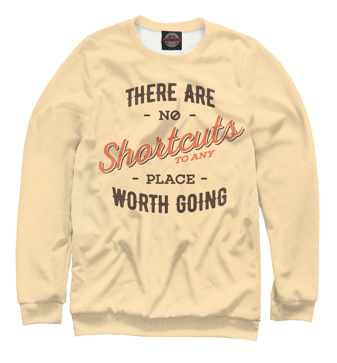 Купить There are no shortcuts to any place worth going, Printbar, Свитшоты, NDP-914716-swi-2