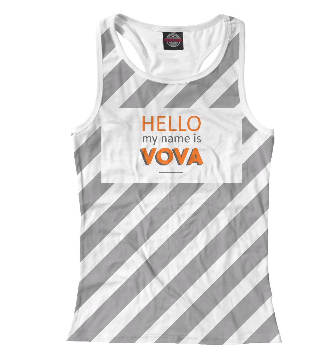 Купить Hallo my name is VOVA, Printbar, Майки борцовки, IMR-343375-mayb-1