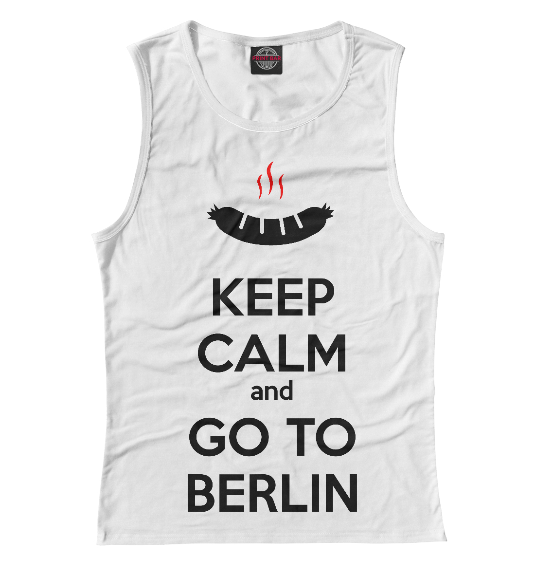 Keep Calm and go to Berlin serena yates to keep and to love