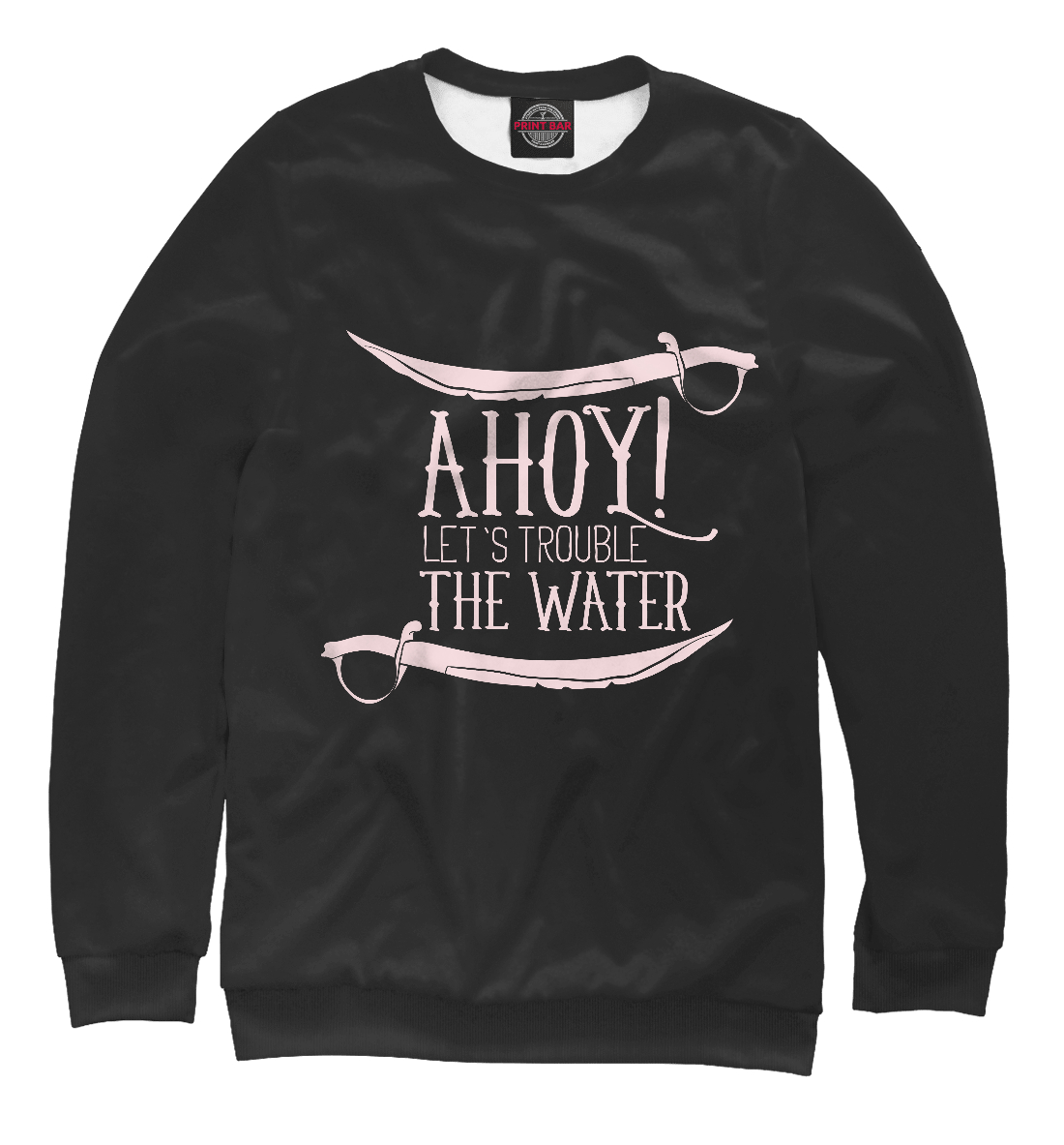 Ahoy! Let`s trouble the water
