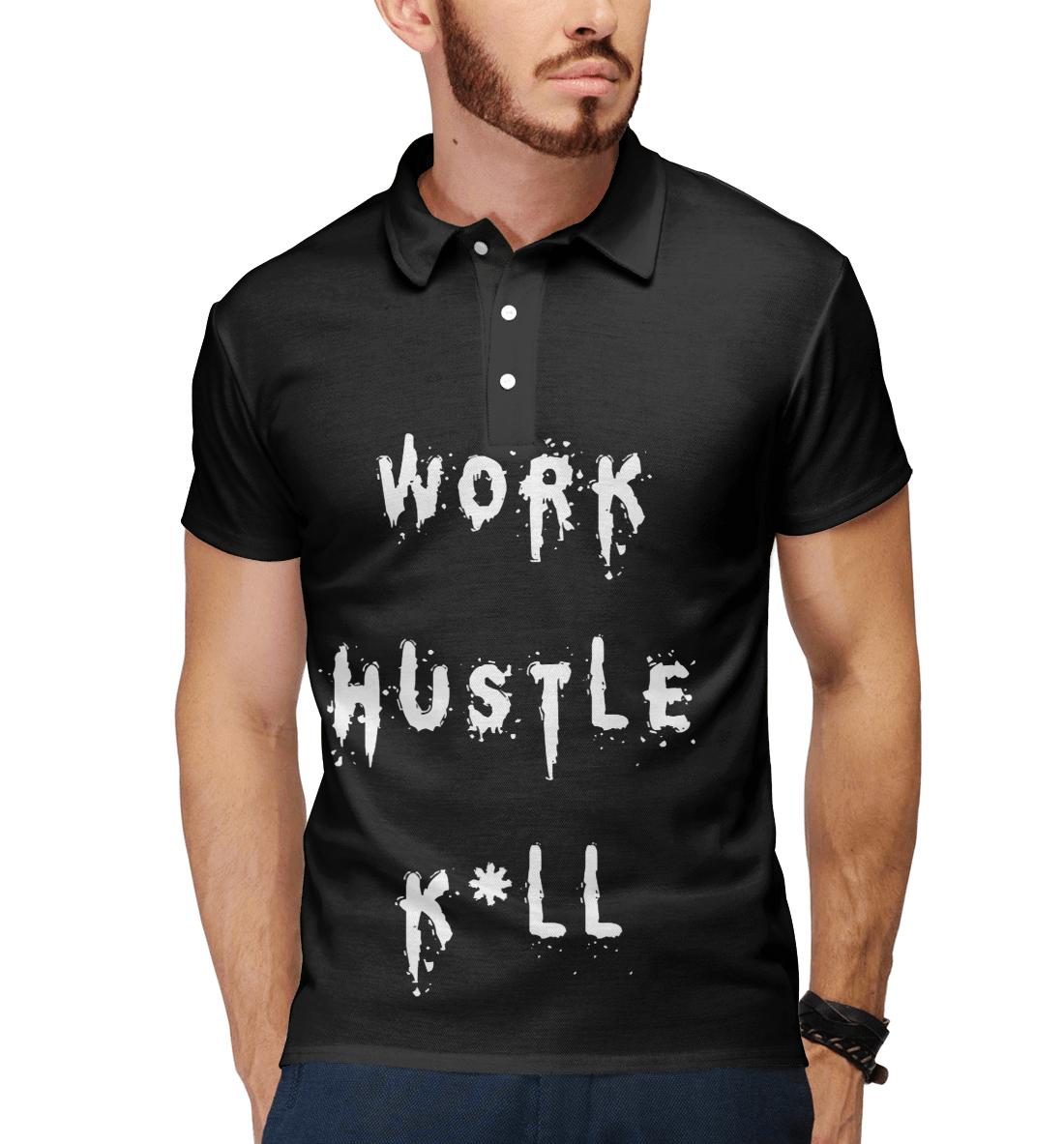 Купить WORK HUSTLE KILL, Printbar, Поло, NDP-495735-pol-2