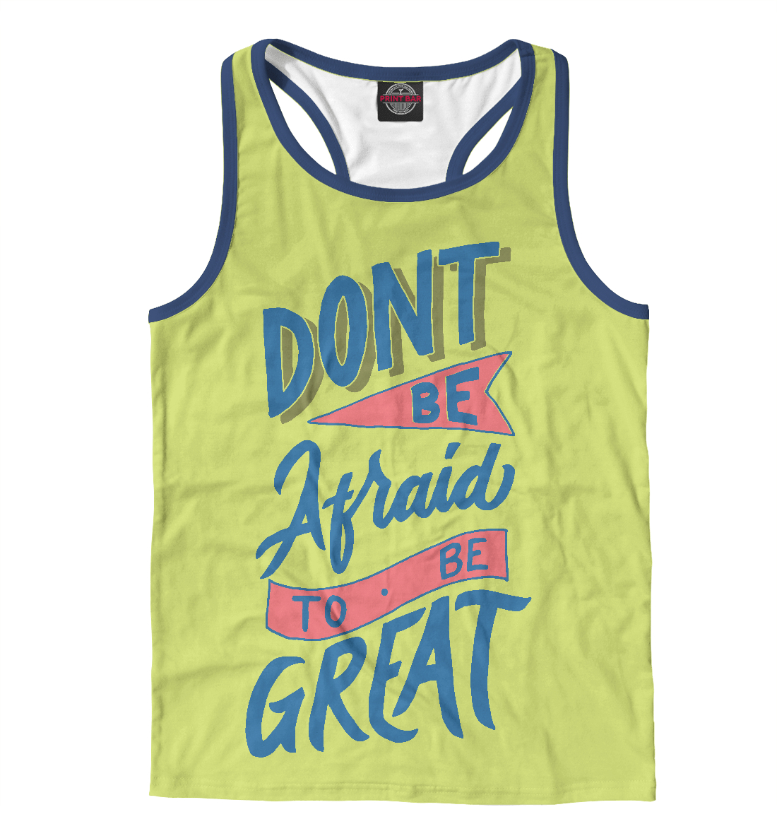 Don't be Afraid to be Great недорого