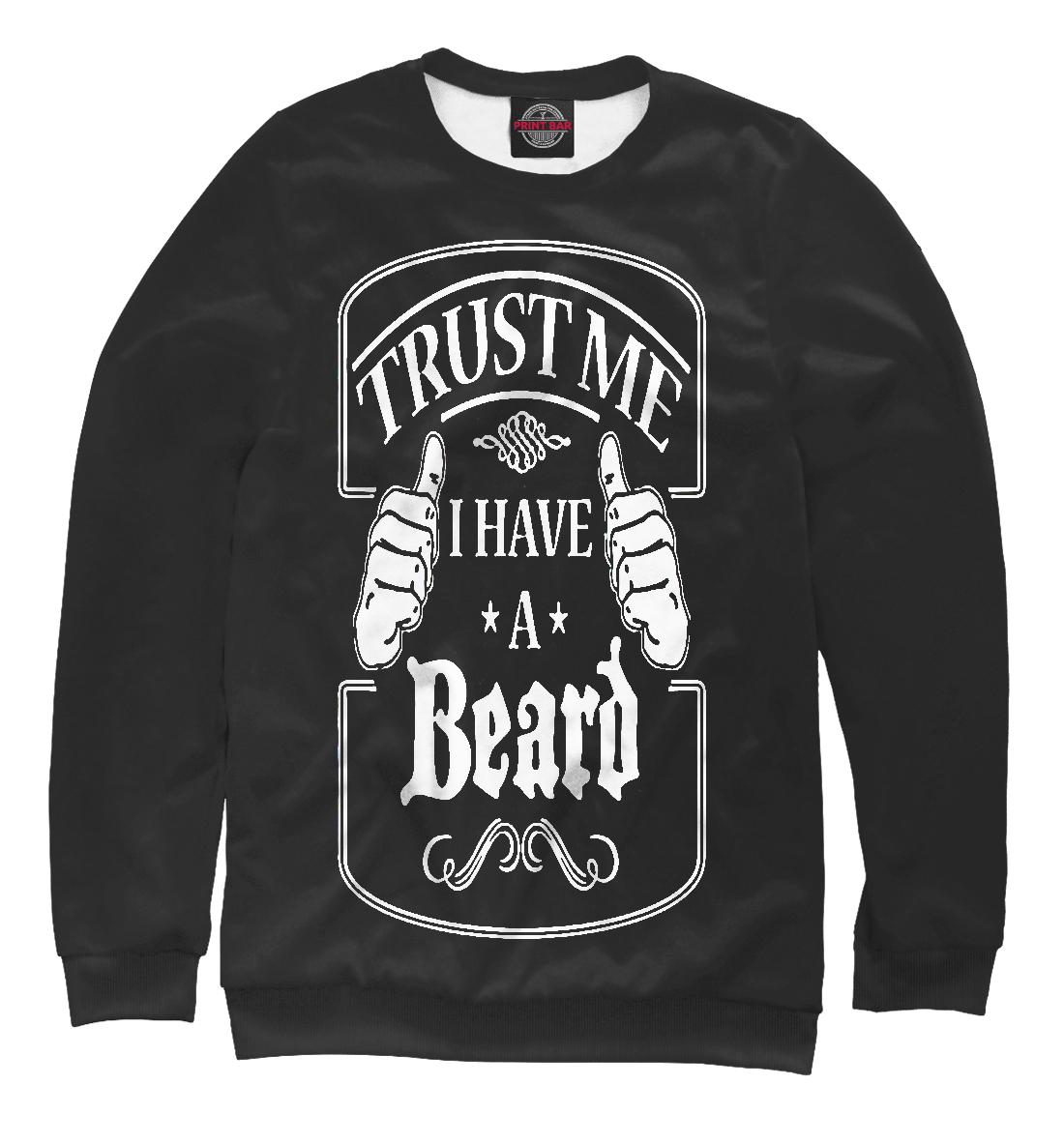 Купить Поверь мне у меня есть борода, Printbar, Свитшоты, APD-981008-swi-1