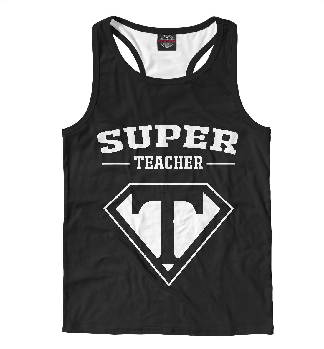 Купить Супер учитель, Printbar, Майки борцовки, PRP-322182-mayb-2