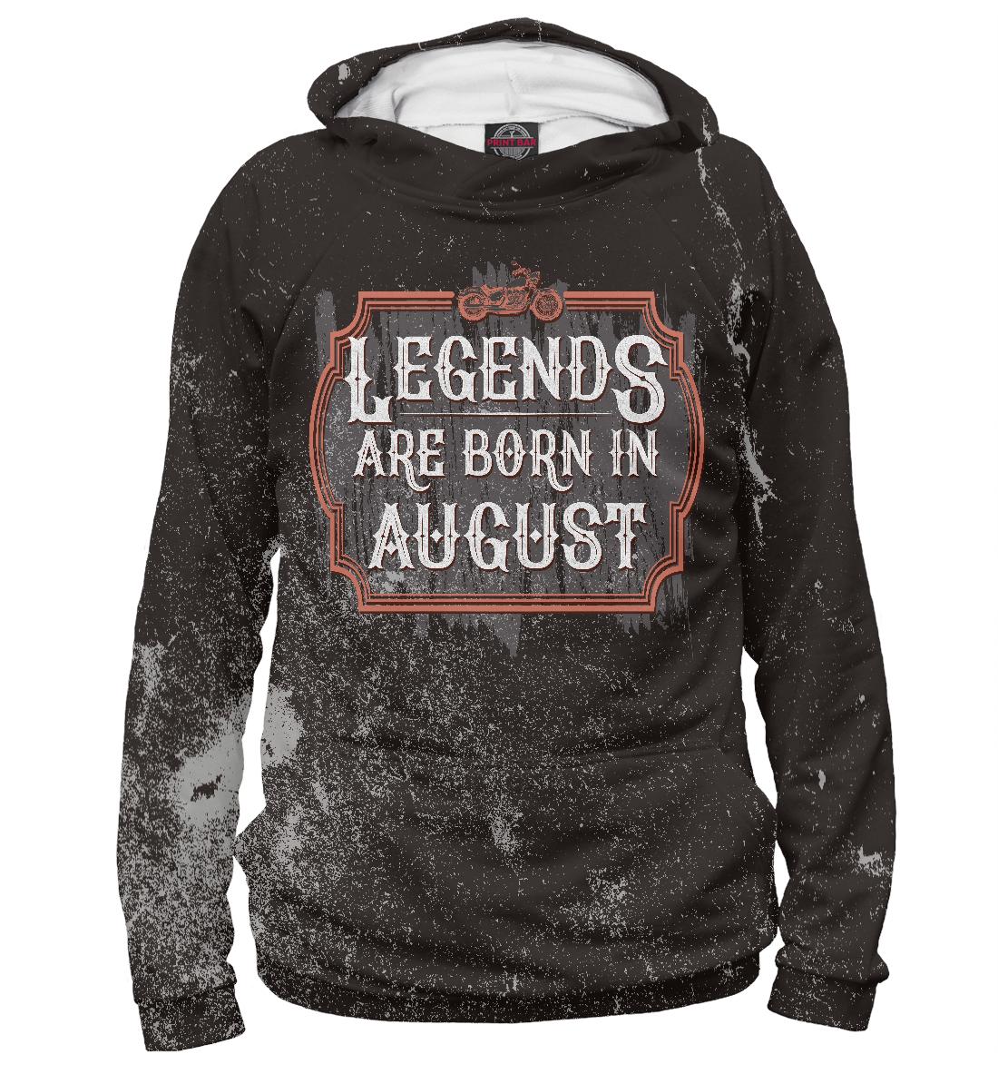 Купить Legends Are Born In August, Printbar, Худи, AUG-868672-hud-1