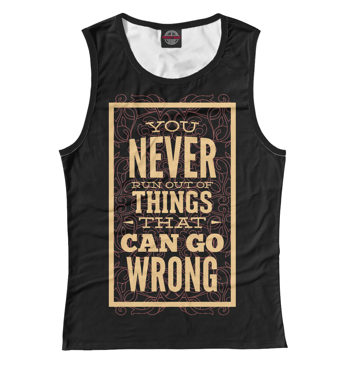 You never run out of things that can go wrong отсутствует can a bishop be wrong