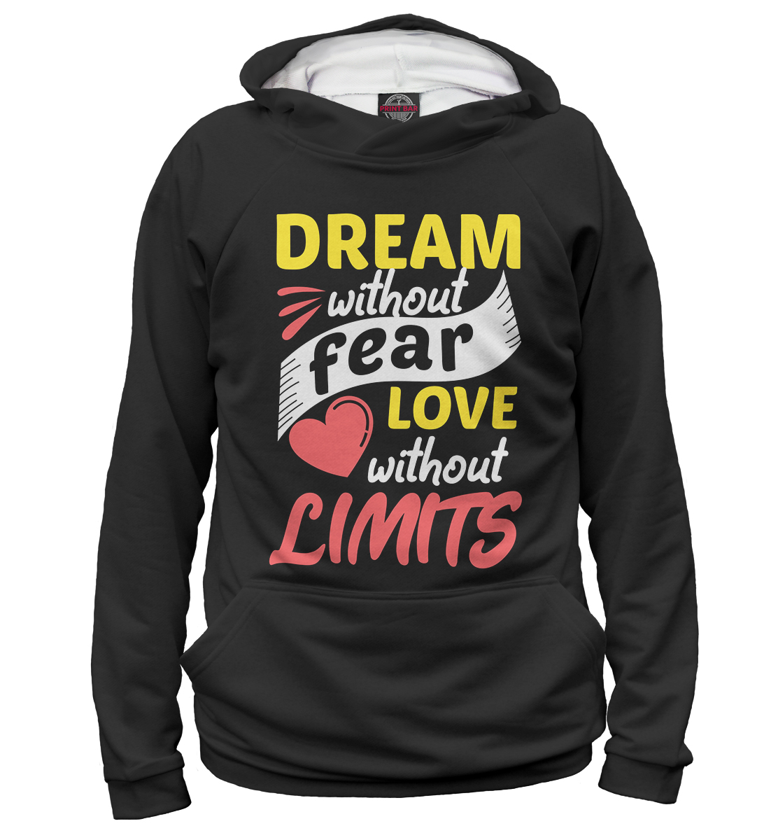 Dream Without Fear Love Limits