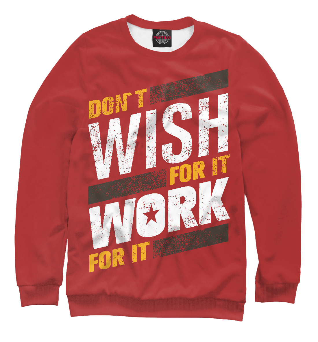 Фото - Don't wish for it work for it it