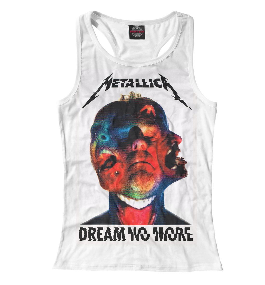 Купить Metallica Dream No More, Printbar, Майки борцовки, MET-651214-mayb-1