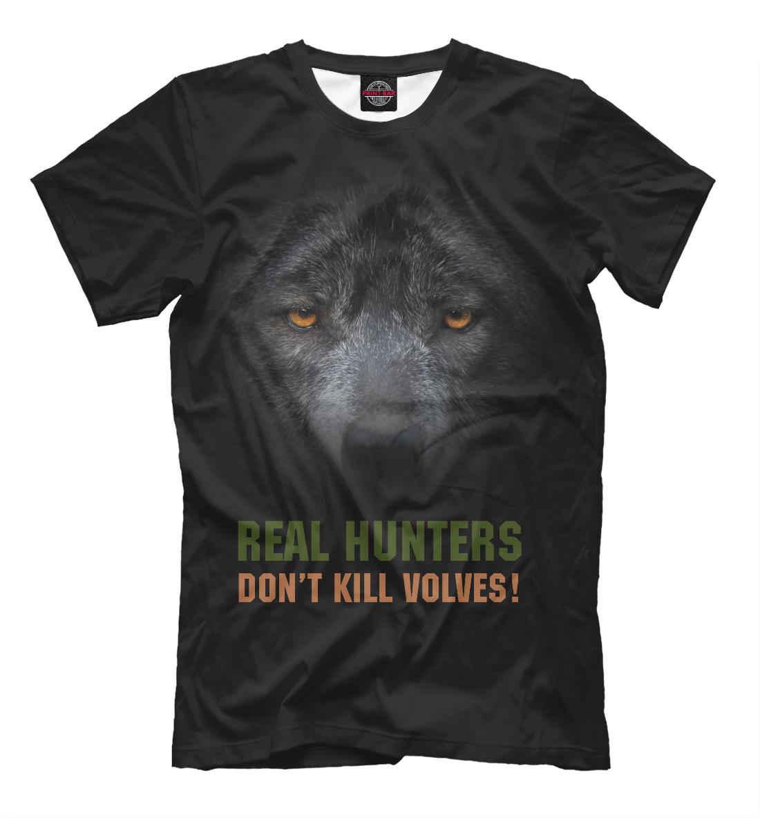 Купить Real hunters don't kill volves!, Printbar, Футболки, VLF-955850-fut-2