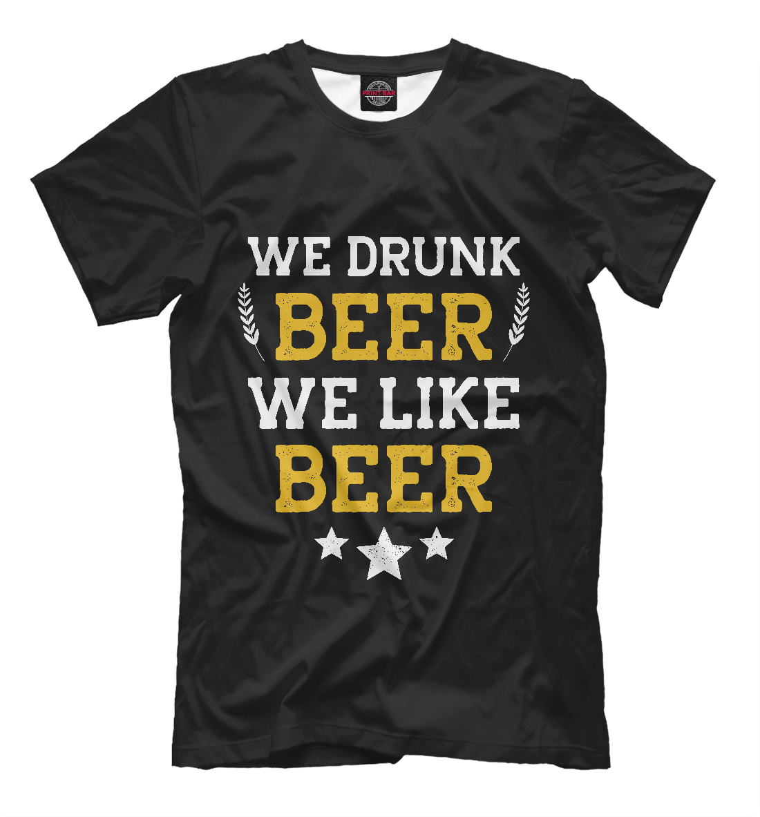We drunk beer we like beer