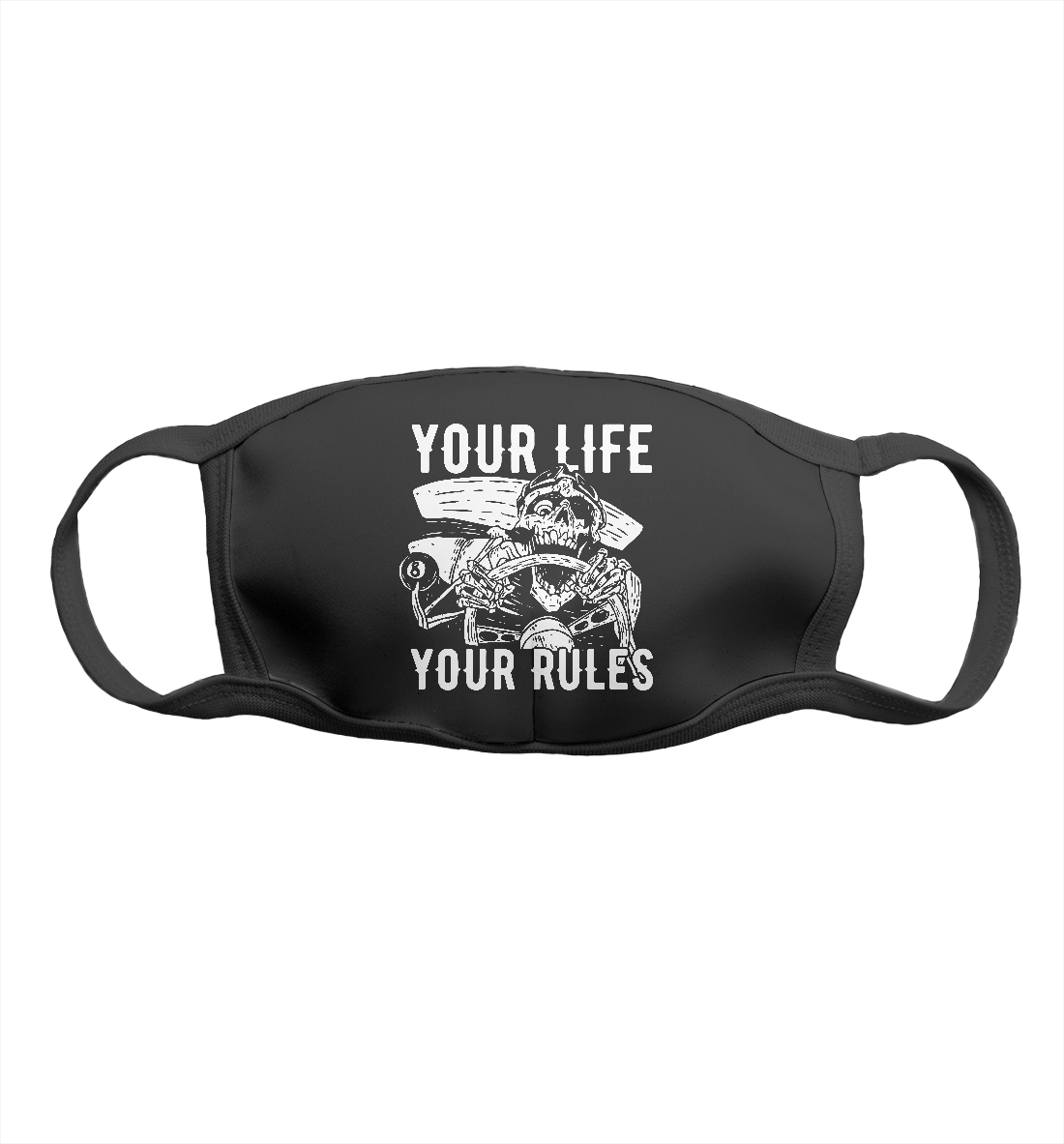 Your life - your rules