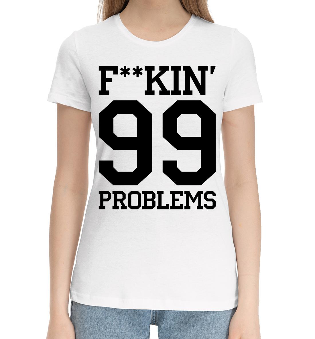 F**KIN' 99 PROBLEMS недорого