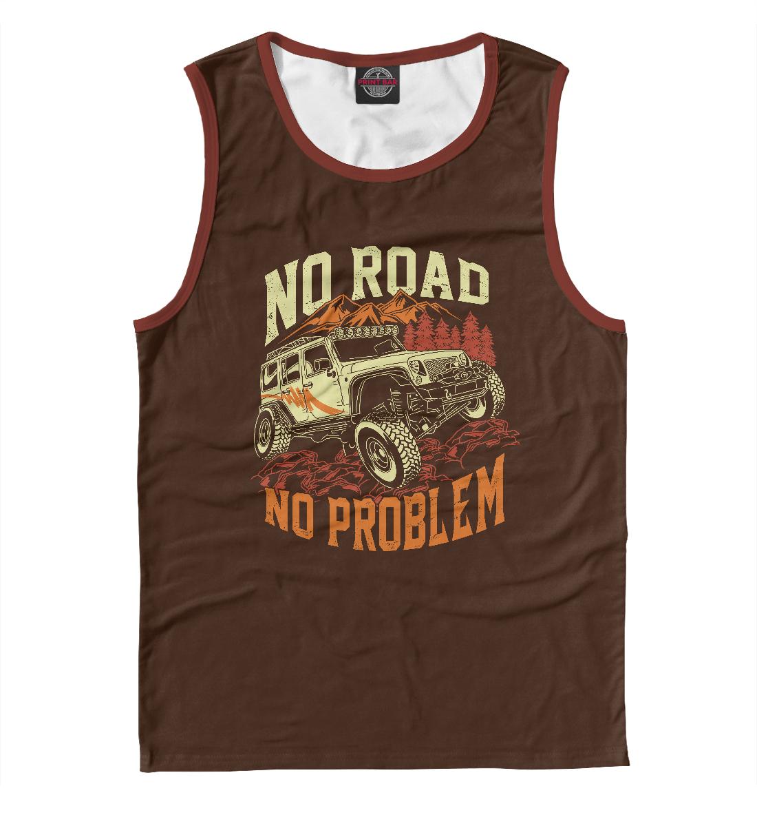 Фото - No Road, No Problem no road is to long