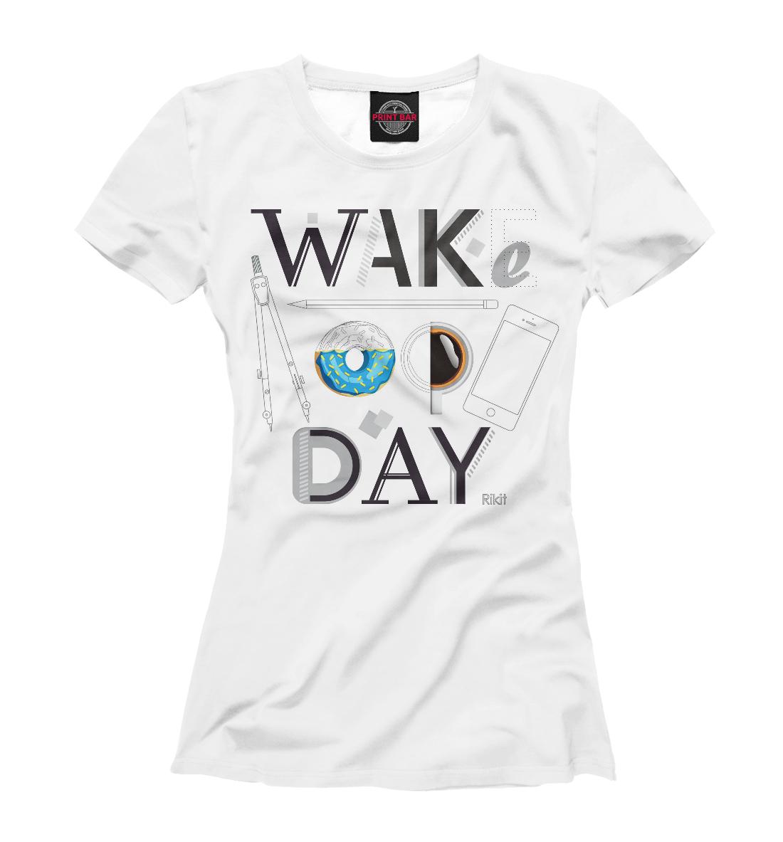 Купить Say wake up day, Printbar