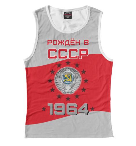 Купить Майка для девочки Рождён в СССР - 1964 DHC-825171-may-1