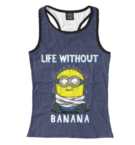 Купить Женская майка-борцовка Жизнь без банана MIN-591761-mayb-1