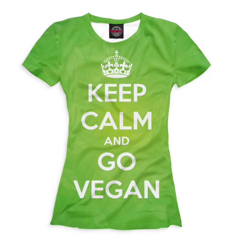 Футболка Print Bar Keep Calm And Go Vegan футболка wearcraft premium printio keep calm and play pokemon
