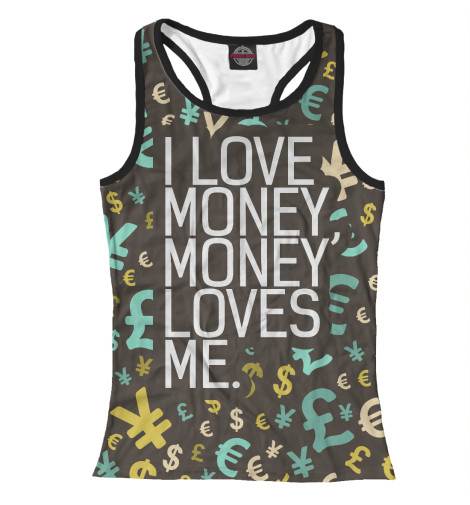 Майка борцовка Print Bar I love money rowena akinyemi love or money