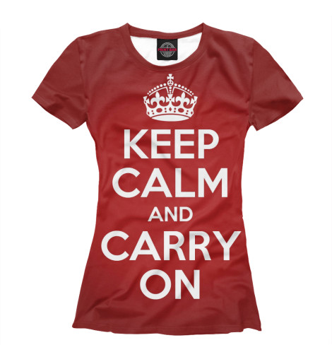 Футболка Print Bar Keep calm and carry on футболка wearcraft premium printio keep calm and manezhka green