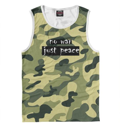 Майка Print Bar NO WAR. JUST PEACE.