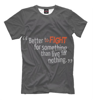 Better to fight