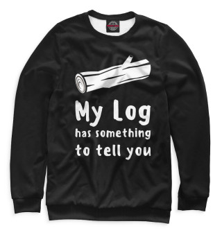 Мужской свитшот My log has something to tell you