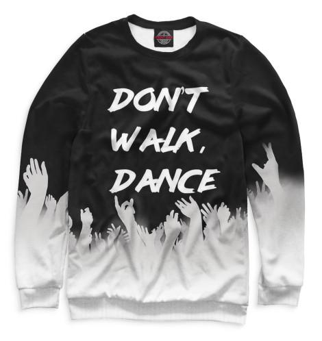 Свитшот Print Bar Don't Walk, Dance свитшот print bar pantera walk