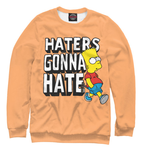 Свитшот Print Bar Haters Gonna Hate футболка wearcraft premium printio haters gonna hate fluttershy doesn t care