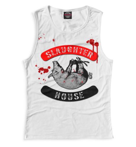 Женская майка Slaughterhouse