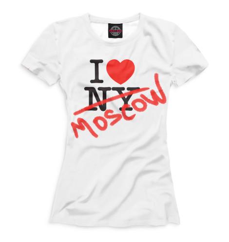 Футболка Print Bar I Love Moscow чехлы для телефонов with love moscow силиконовый дизайнерский чехол для meizu m3s перья