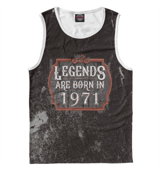 Майка для мальчика Legends Are Born In 1971