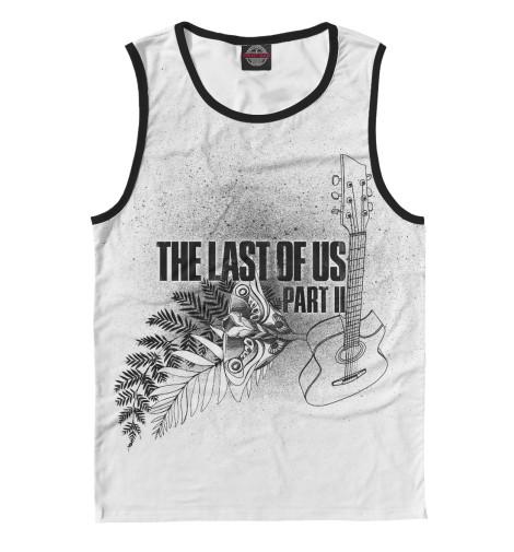 Купить Мужская майка The Last of Us Part II RPG-847469-may-2