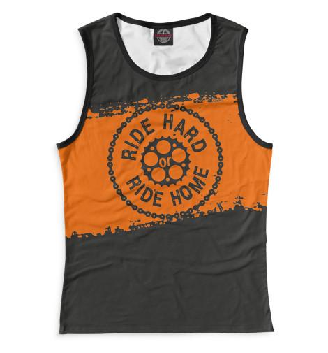 Майка Print Bar Ride Hard or Ride Home ralph compton ride the hard trail