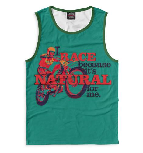 Мужская майка I Race Because...