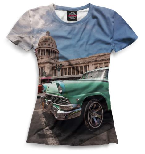 Женская футболка Автомобили на Кубе