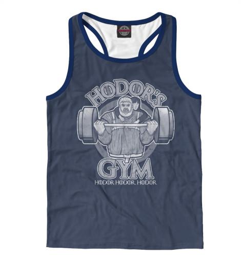 Майка борцовка Print Bar Hodor's Gym майка борцовка print bar звёздный лорд