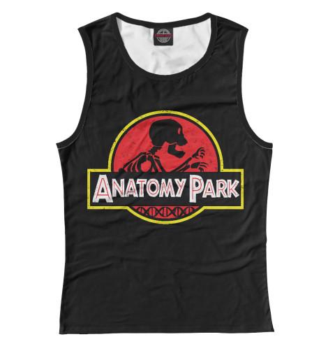 Майка Print Bar Anatomy Park anatomy of a disappearance