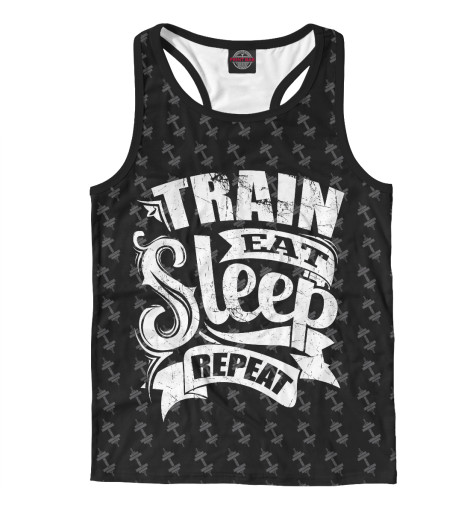 Майка борцовка Print Bar Train Eat Sleep Repeat майка print bar train eat sleep repeat