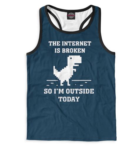 Майка борцовка Print Bar The Internet is Broken broken windows broken business how the smallest remedies reap the biggest rewards