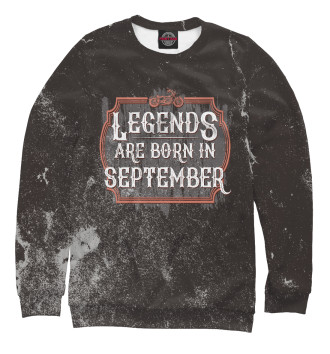 Мужской Свитшот Legends Are Born In September