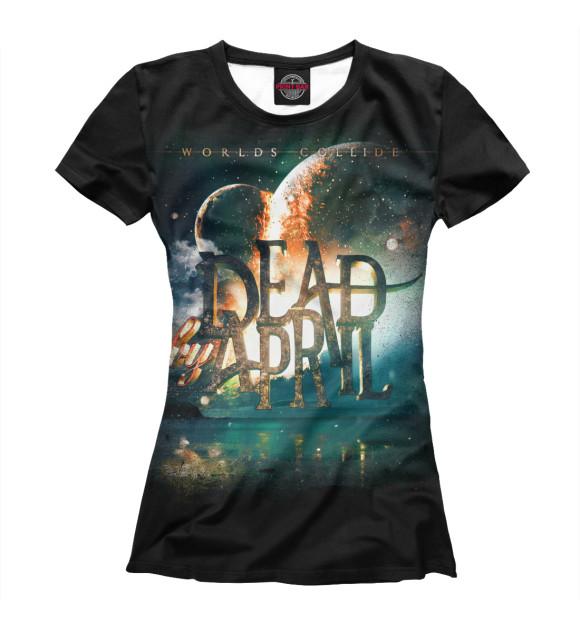Купить Женская футболка Dead by April MZK-521916-fut-1
