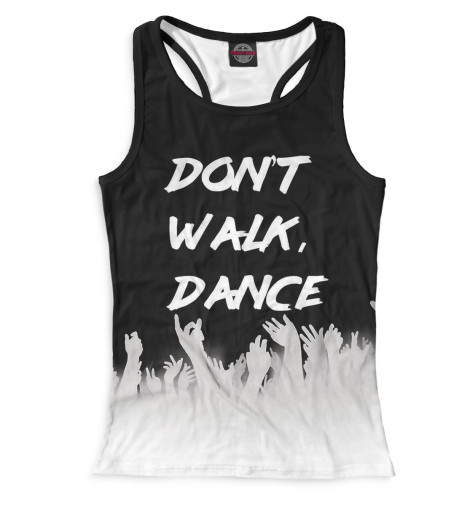 Майка борцовка Print Bar Don't Walk, Dance майка борцовка print bar pantera walk
