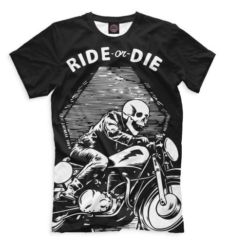 Мужская футболка Ride or Die